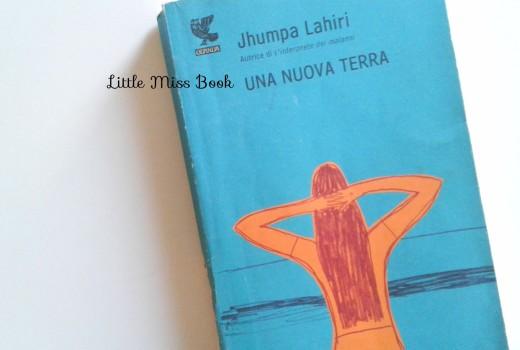 UnanuovaterradiJhumpaLahiri-LittleMissBook