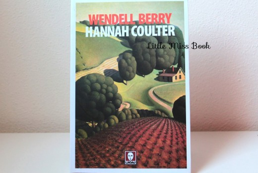 HannahCoulterdiWendellBerry-LittleMissBook
