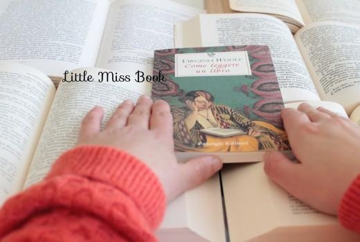 Bibliofilia-ComeleggereunlibrodiVirginiaWoolf-LittleMissBook1