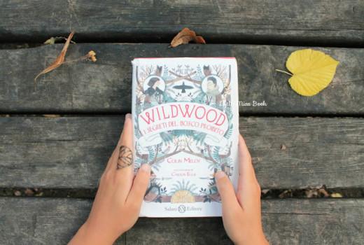 Wildwood.IsegretidelboscoproibitodiColinMeloyeCarsonEllis-LittleMissBook2822928129