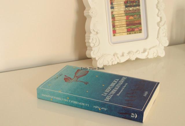 LaRepubblicadell27ImmaginazionediAzarNafisi-LittleMissBook