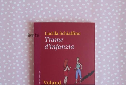 Trame d'infanzia di Lucilla Schiaffino - interno storie