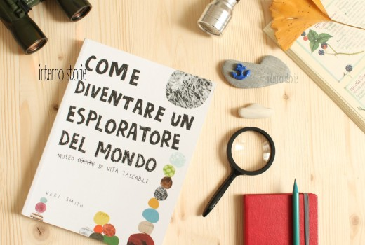 Come diventare un esploratore del mondo di Keri Smith - interno storie