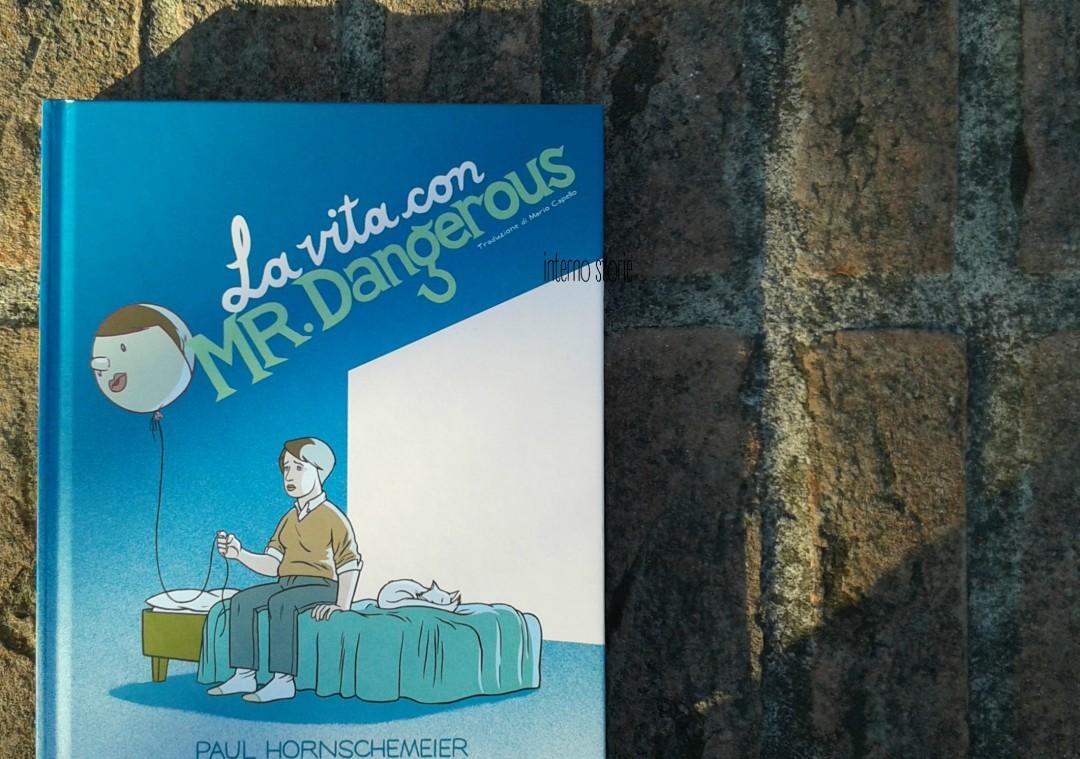 La vita con Mr. Dangerous di Paul Hornschemeier - interno storie