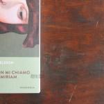 Io non mi chiamo Miriam di Majgull Axelsson - interno storie