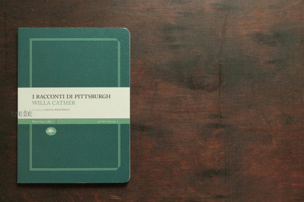 I racconti di Pittsburg di Willa Cather - interno storie