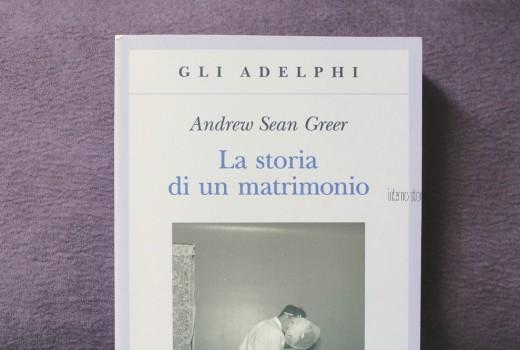 La storia di un matrimonio di Andrew Sean Greer - interno storie