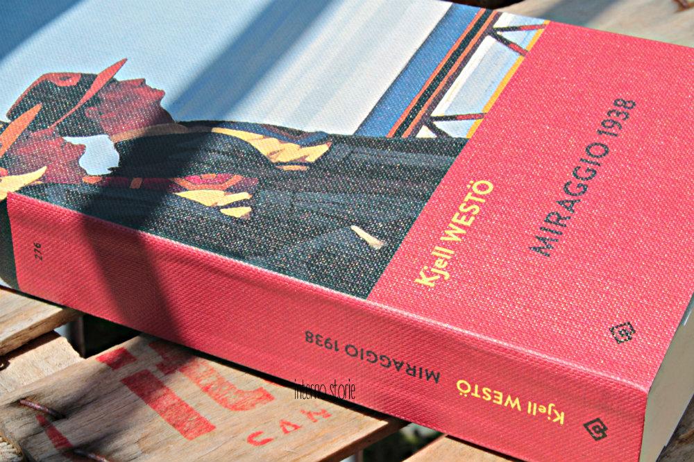 Miraggio 1938 di Kjell Westö - interno storie