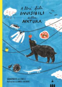 Altri fili invisibili della natura - Gianumberto Accinelli - interno storie
